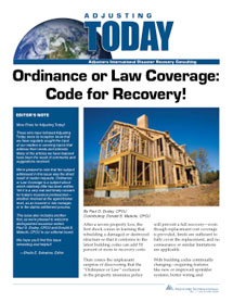 Adjusting Today - Ordinance or Law Coverage: Ordinance or Law Coverage