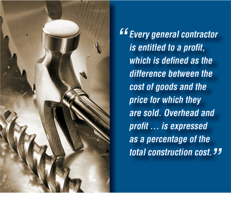 Every general contractor is entitled to a profit