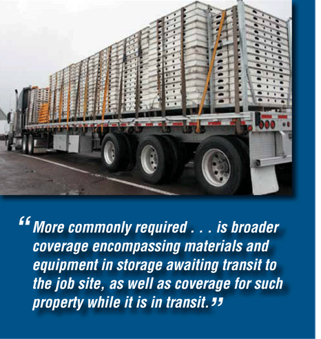 More commonly required is broader coverage encompassing materials and equipment