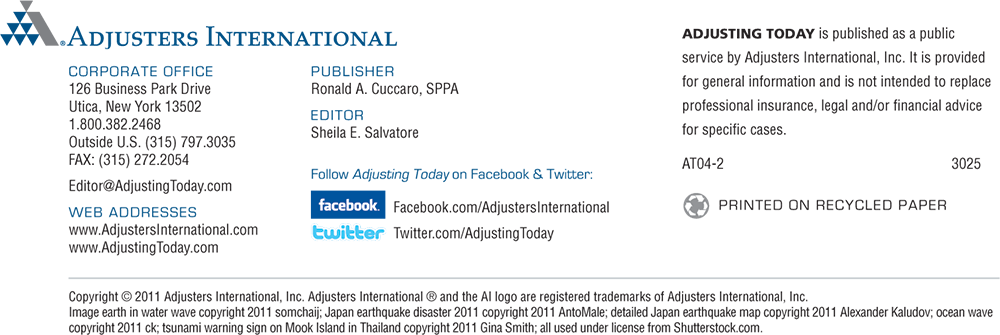 Adjusting Today is published as a public service by Adjusters International, Inc. It is provided for general information and is not intended to replace professional insurance, legal or financial advice for specific cases.