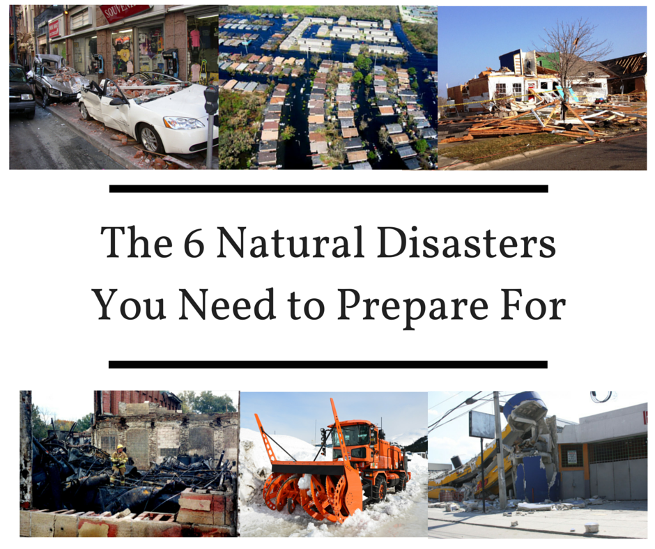 The 6 Natural Disasters You Need to Prepare For