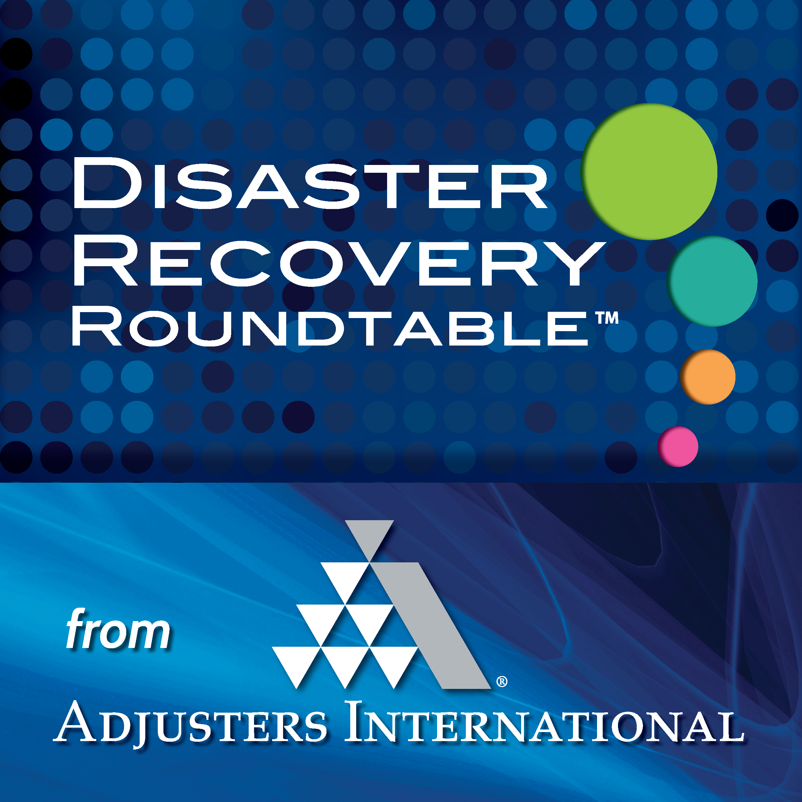 Disaster Recovery Roundtable Podcast Series