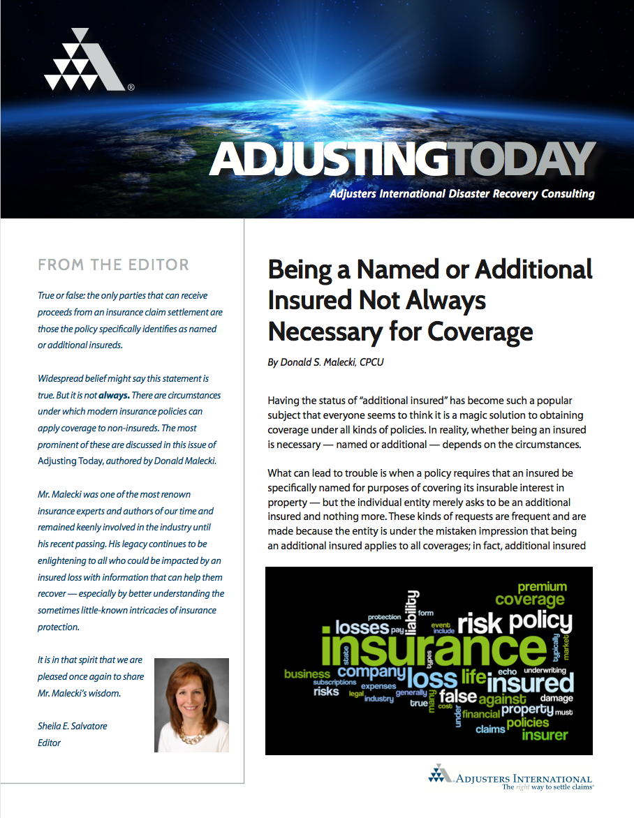 Adjusting Today - Being a Named or Additional Insured Not Always Necessary for Coverage: Being a Named or Additional Insured Not Always Necessary for Coverage