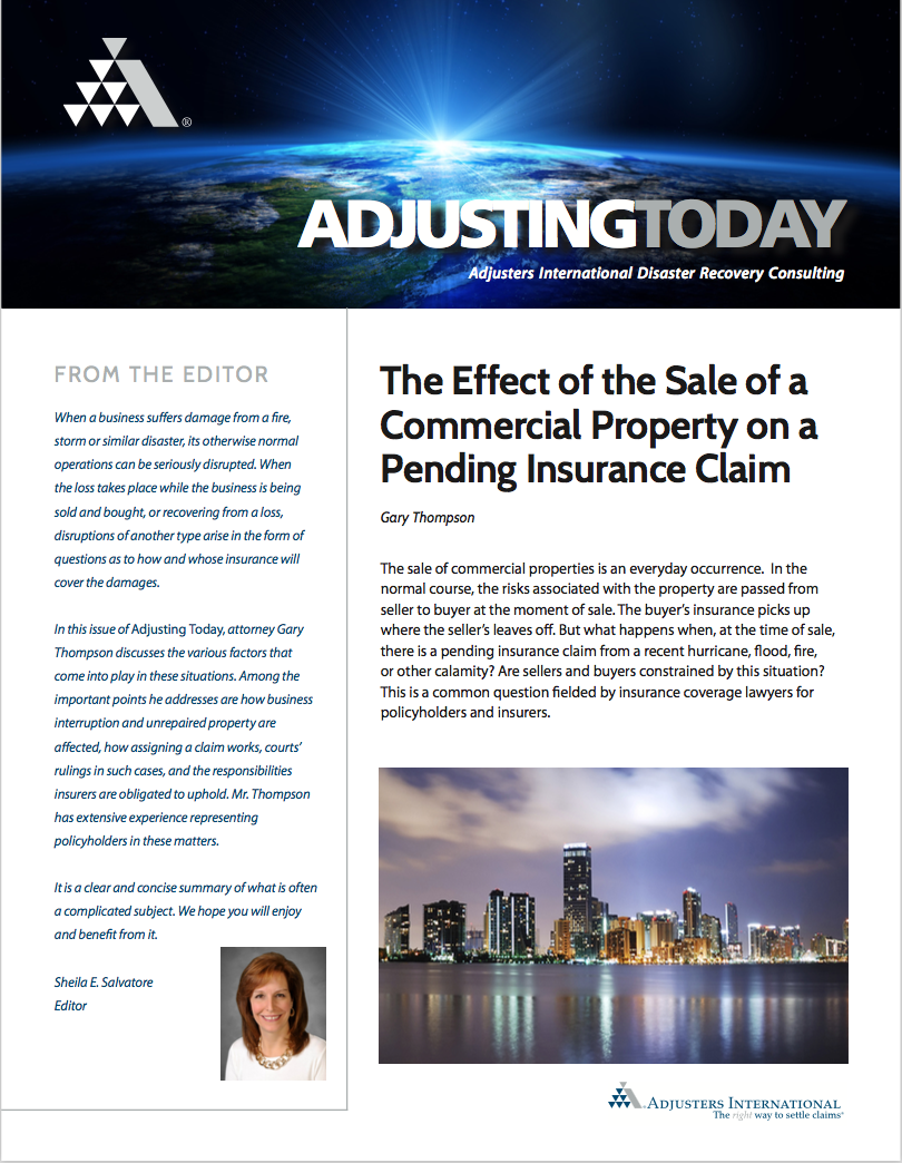 Adjusting Today - The Effect of the Sale of a Commercial Property on a Pending Insurance Claim: The Effect of the Sale of a Commercial Property on a Pending Insurance Claim
