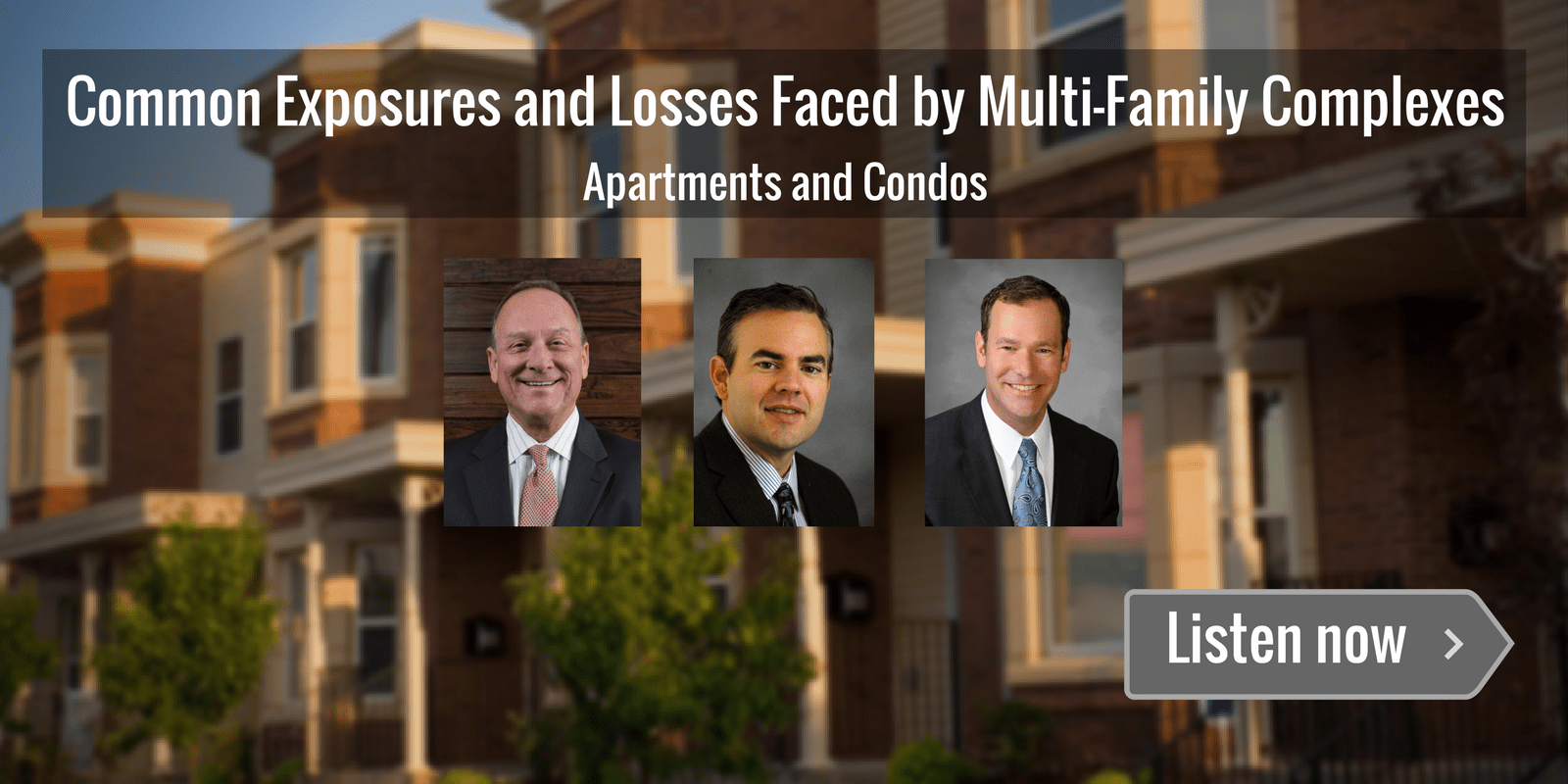 Multi-Family Complexes Apartments and Condos Exposures Losses